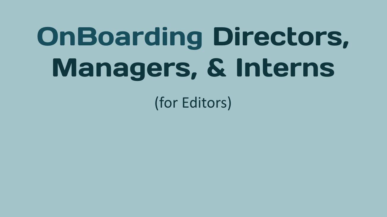 OnBoarding Directors, Managers, & Interns